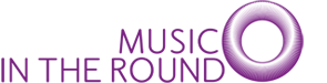 A company logo which says 'music in the round' and has a purple circle next to it.
